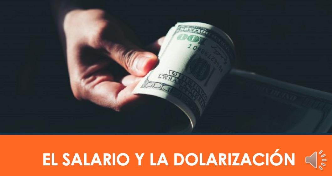 CURSO SALARIO Y DOLARIZACIÓN